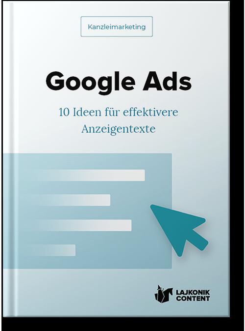 E-Book Ratgeber: Kanzleimarketing - Google 10 Ideen für effektivere Anzeigentexte
