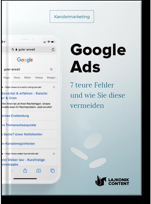 E-Book Ratgeber: Google im Kanzleimarketing - 7 teure Fehler und wie Sie diese vermeiden