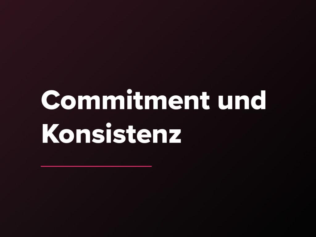 Kostenloser Verkaufspsychologie-Kurs: Commitment und Konsistenz