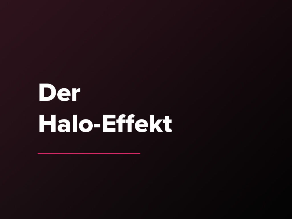 Kostenloser Verkaufspsychologie-Kurs: Der Halo-Effekt