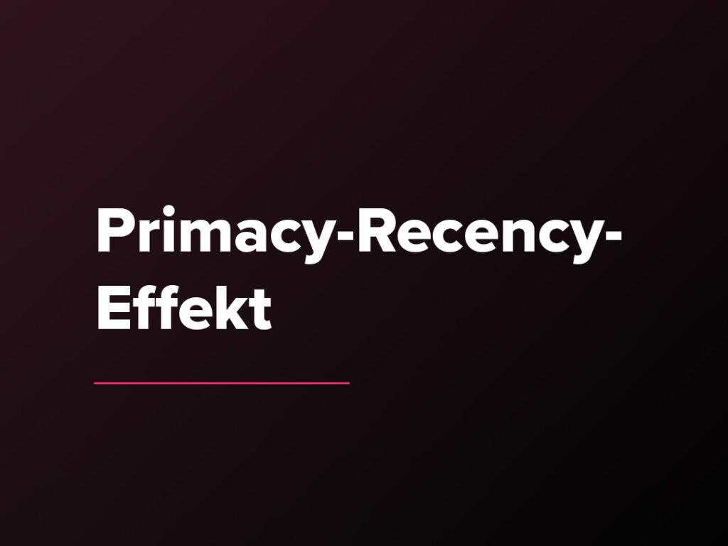 Kostenloser Verkaufspsychologie-Kurs: Der Primacy-Recency-Effekt