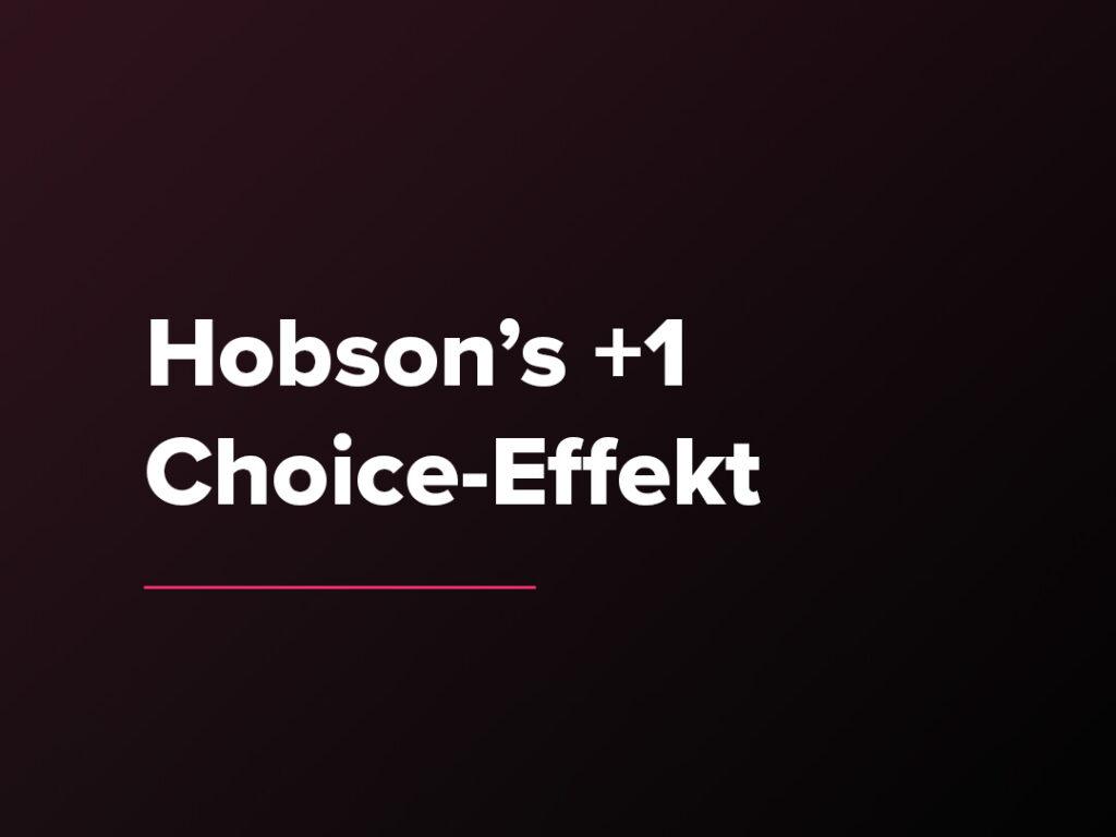 Kostenloser Verkaufspsychologie-Kurs: Hobson's +1 Choice-Effekt